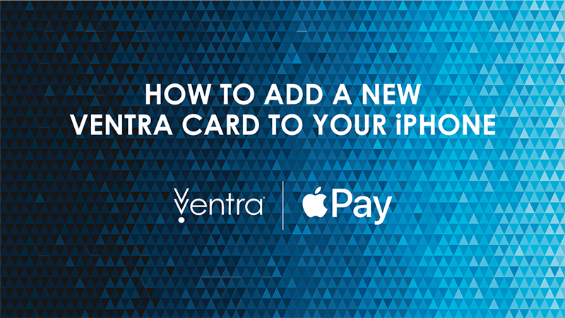 03_Ventra_APPLE_How-to_add-new-card_Thumb[2][s]